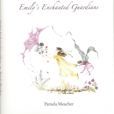 Emily's Enchanted Guardians by Pamela Meacher